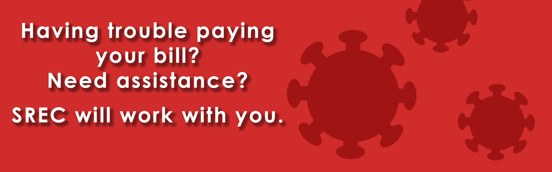 Need help paying your bills due to the pandemic? We can help.