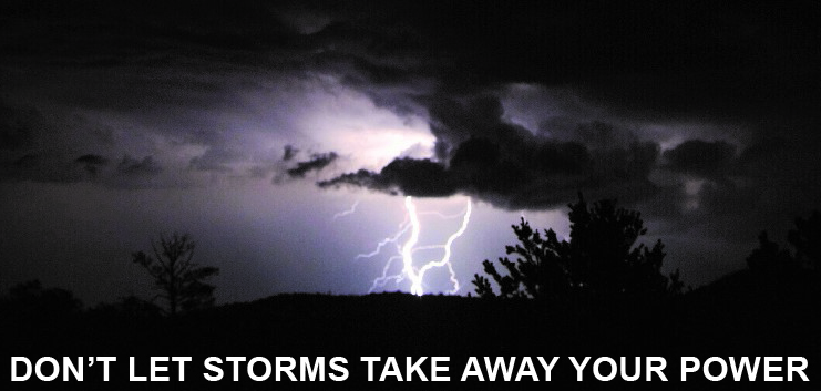Don't Let Storms Take Away Your Power